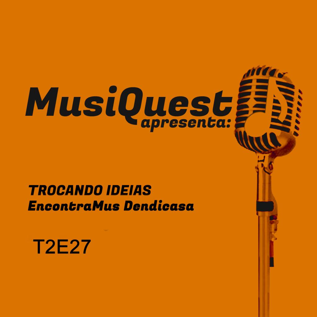 ArteMusiquest-T2E27